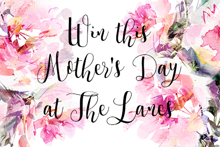 Win this Mother's Day at The Lanes