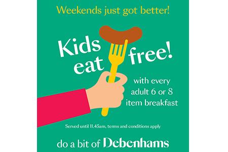kids eat free debenhams