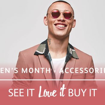 Men's Month – Accessory update