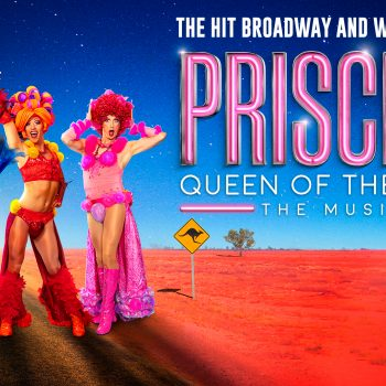 Priscilla The Muscial – Ticket Giveaway March 2020