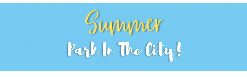 Summer Park In The City!