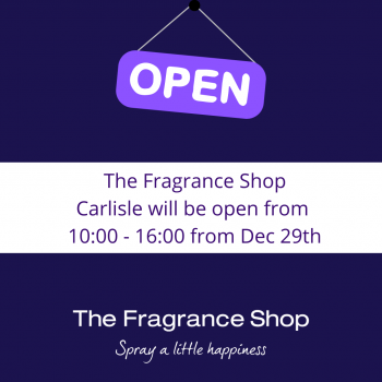 The Fragrance Shop Carlisle – Opening Hours
